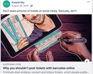 Kaspersky: Don't Share Tickets Online.